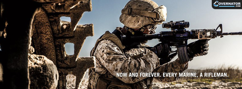 Every Marine A Rifleman Facebook cover
