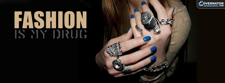 fashion is my drug Facebook cover