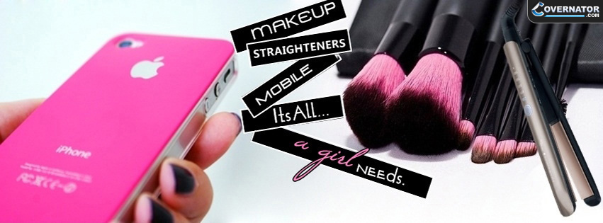 Its All A Girl Needs. Facebook cover