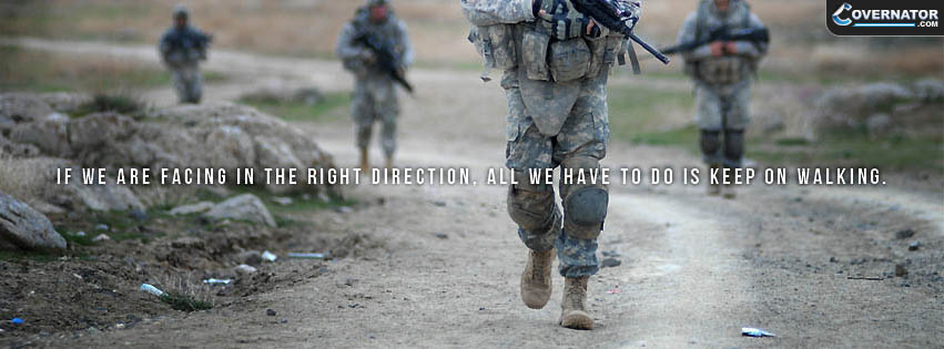 if we are facing in the right direction, all we have to do is keep on walking. Facebook cover