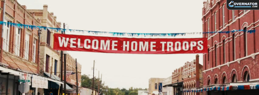 welocome home troops Facebook cover