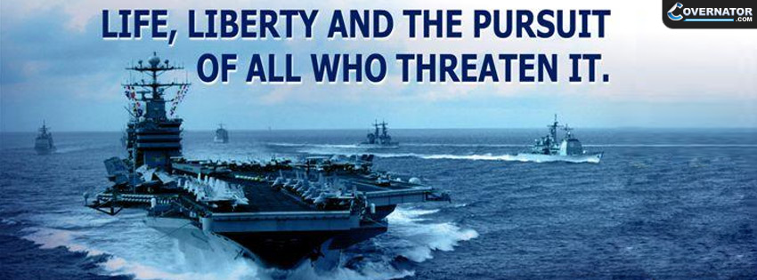 Life, Liberty And Pursuit Of All Who Treaten It. Facebook Cover