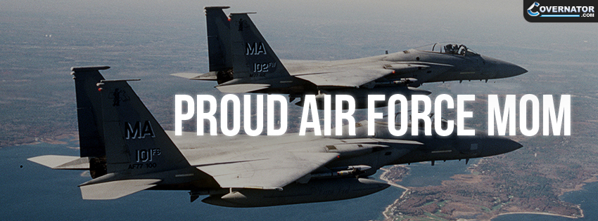 Proud Air Force Mom Facebook Cover