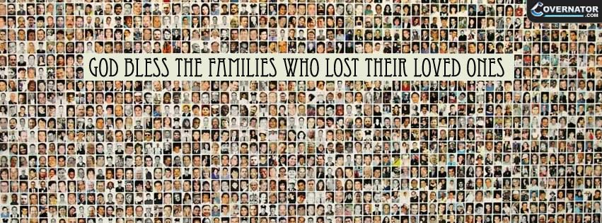 God bless the families who lost their loved ones Facebook cover