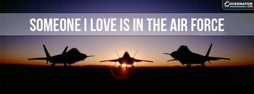 someone i love is in the air force Facebook cover