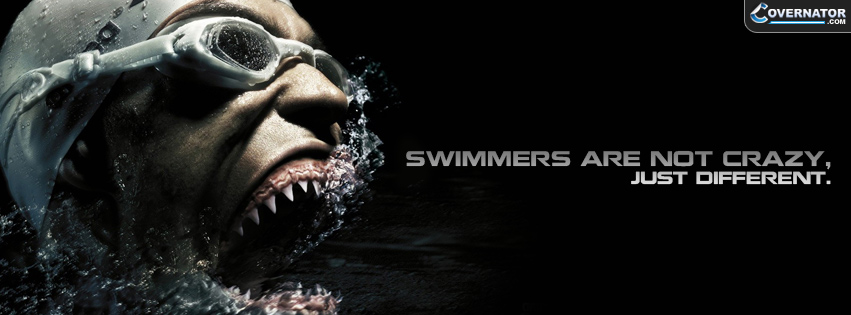 Swimmers Are Not Crazy - Just Different Facebook covers