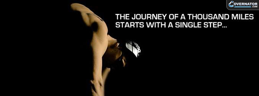 The Journey of a Thousand Miles Starts with a Single Step Facebook cover