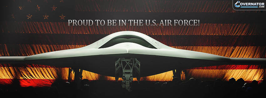 Proud To Be In The U.S. Air Force! Facebook Cover