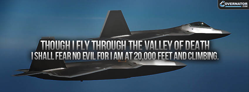 Though I Fly Through The Valley Of Death Facebook Cover