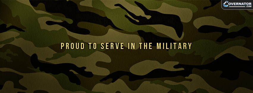 proud to serve in military Facebook cover
