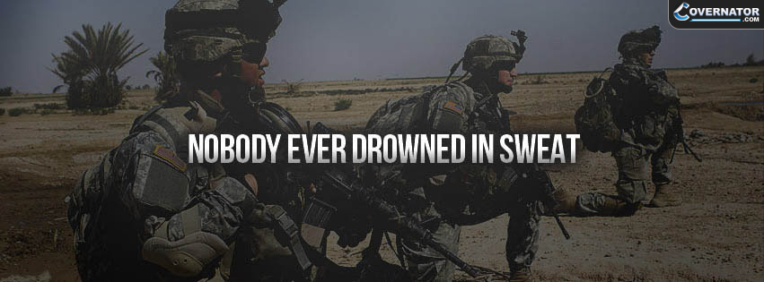 Nobody Ever Drowned In Sweat Facebook Cover