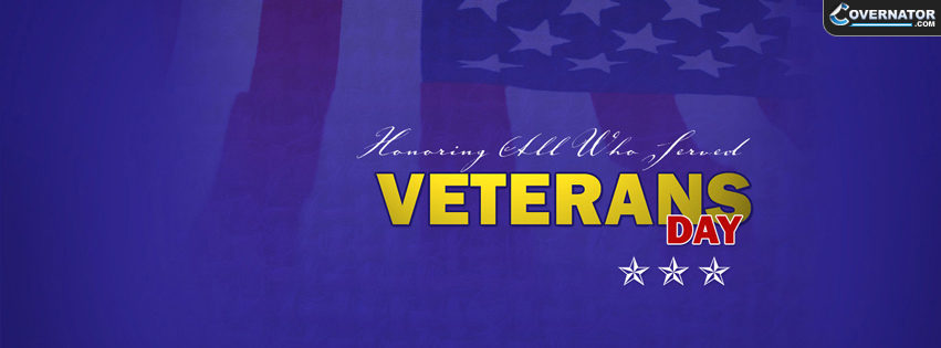 honoring all who served: Veterans day Facebook cover