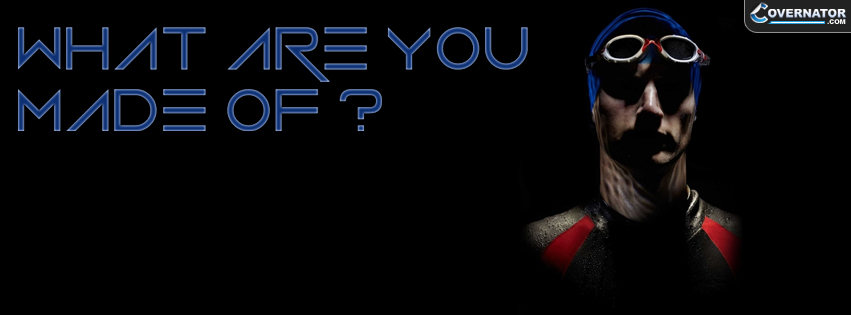 what are you made of ? Facebook cover