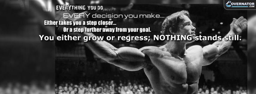 You Either Grow Or Regress, Nothing Stands Still Facebook Cover